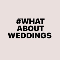 #WhatAboutWeddings Campaign Team