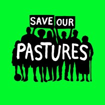 Save Our Pastures