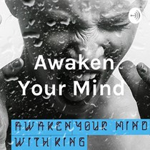 Awaken Your Mind With King