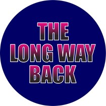 The Long Way Back