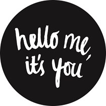 Hello Me, It's You