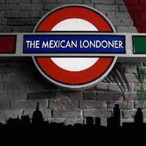 The Mexican Londoner