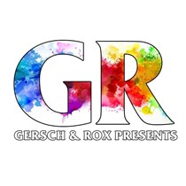 Gersch & Rox Presents