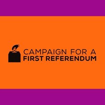 Campaign For A First Referendum